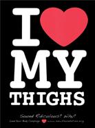 I Love My Thighs