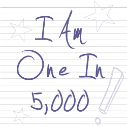 I am one in 5,000!